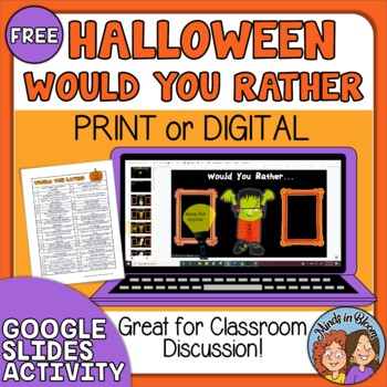 FREE Halloween Would You Rather Questions Print, Google Slides and TpT Digital! Image